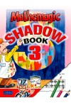 Mathemagic Shadow Book 3