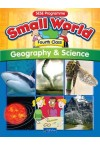 Small World Geography & Science – Fourth Class