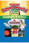 Small World Geography & Science Fourth Class Activity Book