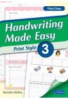 Handwriting Made Easy – Print Style 3 (Third Class)