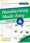 Handwriting Made Easy – Print Style 4 (Fourth Class)