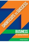Shortcuts to Success - Business LC