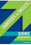Shortcuts to Success - Science JC