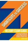 Shortcuts to Success - History Exam Guide LC