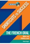 Shortcuts to Success - French Oral LC