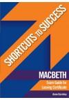 Shortcuts to Success - Macbeth Exam Guide LC