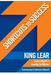 Shortcuts to Success - King Lear Exam Guide LC