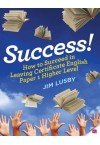 Success: How to Succeed in LC English Paper 1 Higher Level