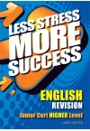 Less Stress More Success - JC English (Higher)