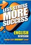 Less Stress More Success - JC English (Ordinary)