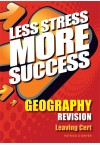 Less Stress More Success - LC Geography