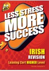 Less Stress More Success - LC Irish (Higher)