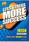 Less Stress More Success - JC Irish (Higher)