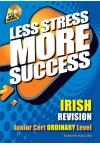 Less Stress More Success - JC Irish (Ordinary)