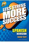 Less Stress More Success - JC Spanish