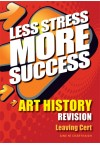 Less Stress More Success - LC Art History