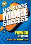 Less Stress More Success - JC French