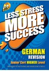 Less Stress More Success - JC German
