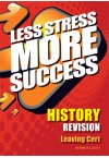 Less Stress More Success - LC History