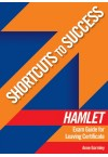 Shortcuts to Success - Hamlet Exam Guide LC
