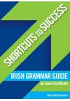 Shortcuts to Success - Irish Essay Writing LC