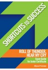 Shortcuts to Success - Roll of Thunder Exam Guide JC