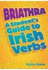 Briathra: Student Guide to Irish Verbs