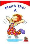 Maith Thú! A - Junior Infants Textbook