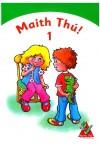 Maith Thú!1 - 1st Class Textbook
