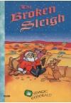 Book 2: The Broken Sleigh