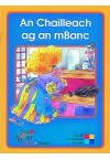Leimis Le Cheile - An Chailleach ag an mBanc