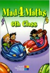 Mad 4 Maths 6th Class