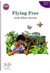 FLYING FREE 4TH REVISED EDITION