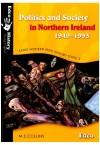 Politics& Society In Northern Ireland 1949-93