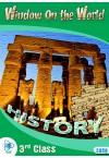 HISTORY WINDOW ON THE WORLD 3RD CLASS