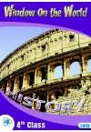 HISTORY WINDOW ON THE WORLD 4TH CLASS