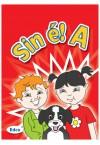 Sin é! A Junior Infants Textbook