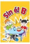 Sin é! B Junior Infants Text Book