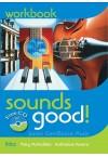 SOUNDS GOOD! WORKBOOK