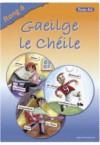 Gaeilge Le Cheile Rang 6