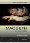 Macbeth: an exam guide