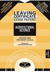 Exam Papers Leaving Cert Ag. Science Higher and Ordinary Edco